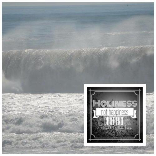 holiness not happiness
